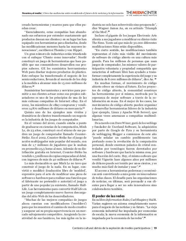 Contexto cultural:detrás de la explosión de medios participativos   19 Nosotros,el medio   Cómo las audiencias están model...