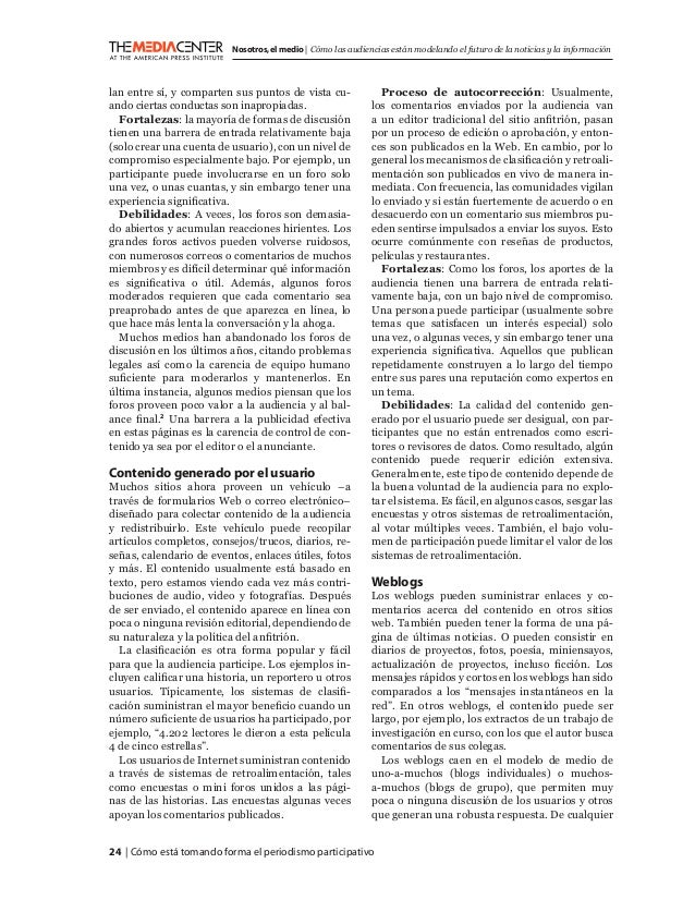 24   Cómo está tomando forma el periodismo participativo Nosotros,el medio   Cómo las audiencias están modelando el futuro...