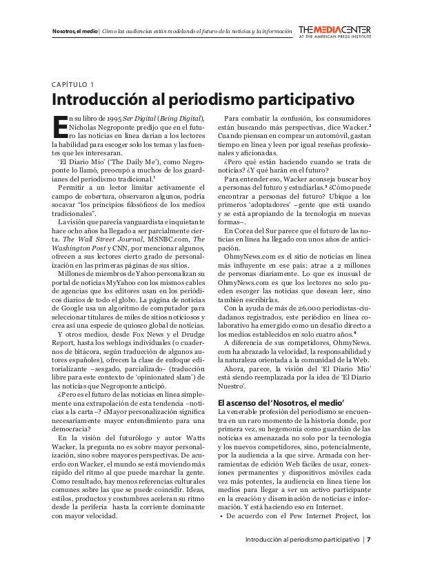 Introducción al periodismo participativo   7 Nosotros,el medio   Cómo las audiencias están modelando el futuro de la notic...