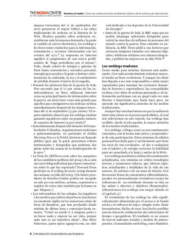 8   Introducción al periodismo participativo Nosotros,el medio   Cómo las audiencias están modelando el futuro de la notic...