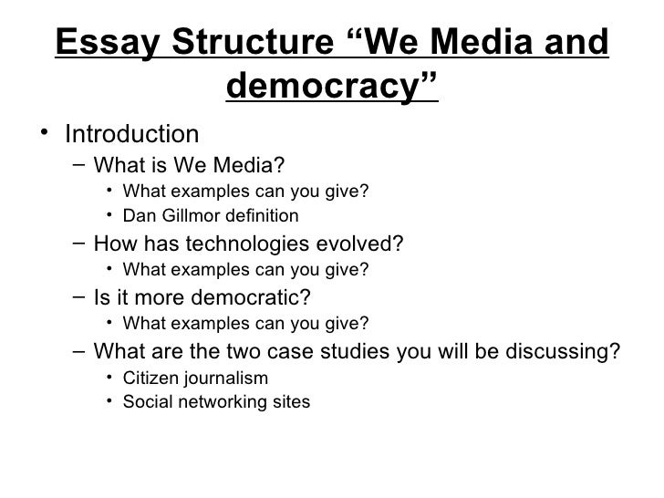we media essay structure essay structure ""