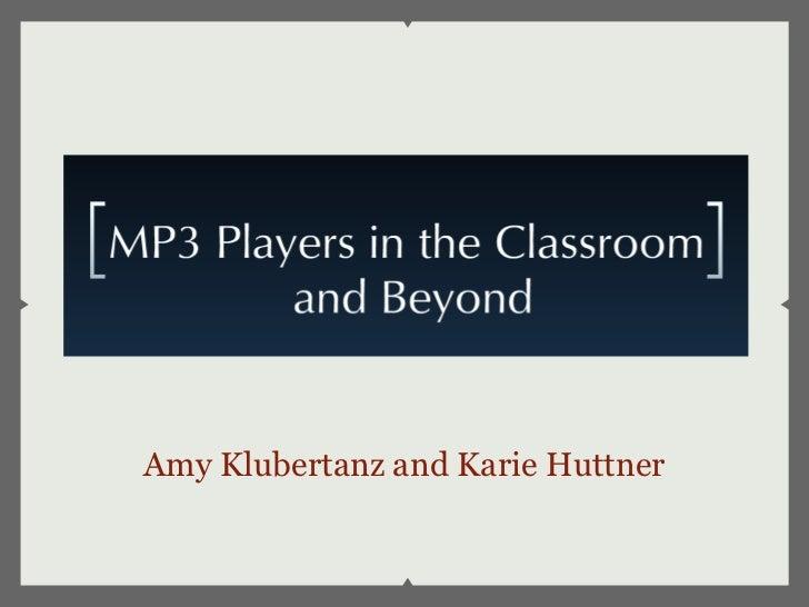 Amy Klubertanz and Karie Huttner