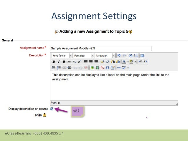 Assignment settings as                                     they appear in version 2.3eClass4learning (800) 408.4935 x 1