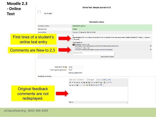 New in 2.4: Group Assignment• Can assign students to  work in groups• Option to grade all  members as a group or  individu...