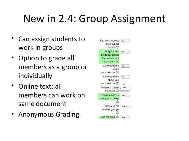 Advanced Grading New in 2.2+Version 2.2: Rubrics   Version 2.3: Marking Guide