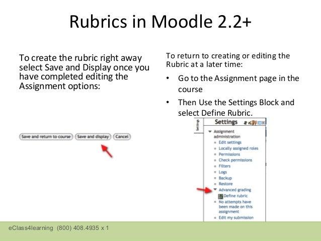 Rubrics in Moodle 2.2+eClass4learning (800) 408.4935 x 1