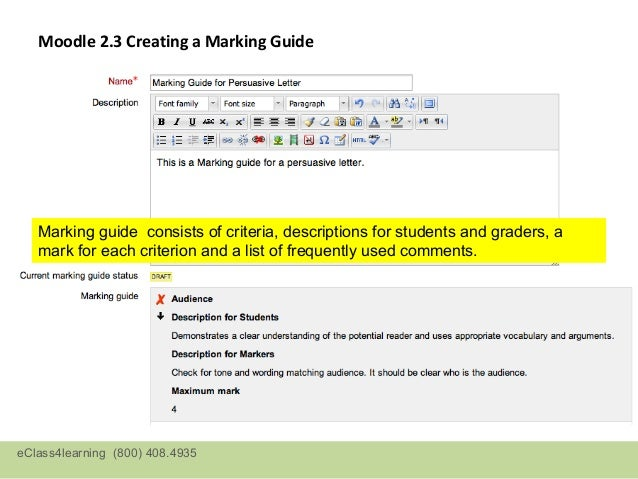 Moodle 2.3 Creating a Marking Guide                            Criterion and descriptions are already entered in this samp...