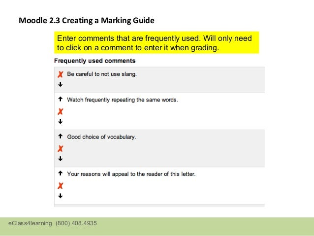 Moodle 2.3    Marking Guide   •Teacher View   •Comments can    be entered by    clicking on    frequently used    comments...