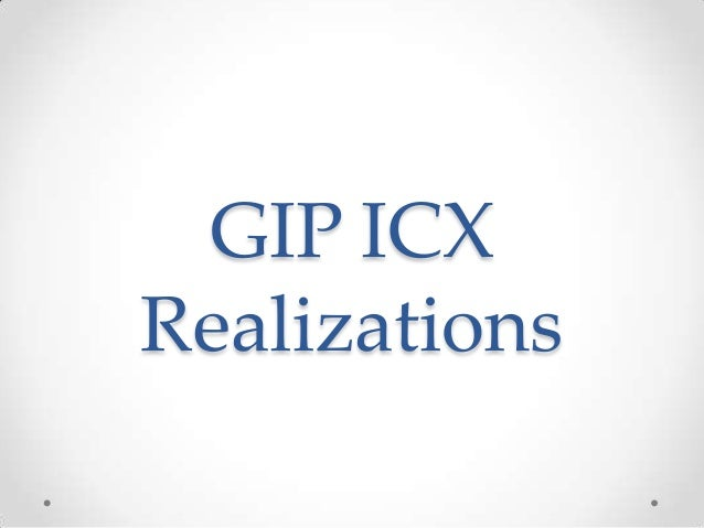 GIP ICXRealizations