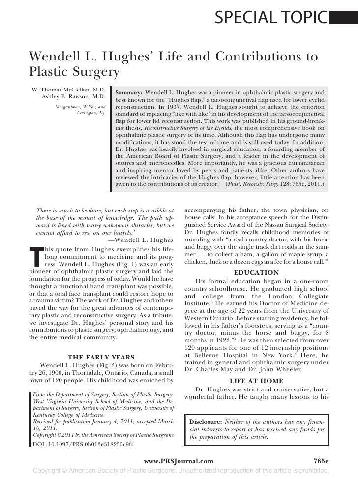 SPECIAL TOPICWendell L. Hughes' Life and Contributions toPlastic Surgery W. Thomas McClellan, M.D.                        ...