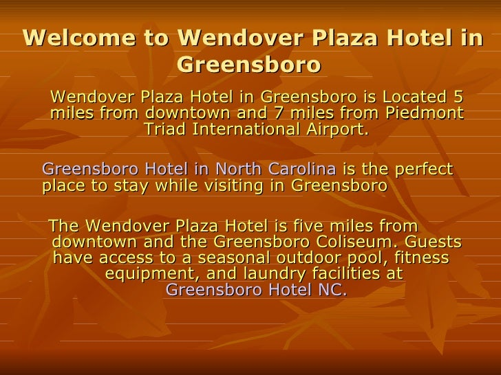 Welcome to Wendover Plaza Hotel in Greensboro  Wendover Plaza Hotel in Greensboro is Located 5 miles from downtown and 7 m...