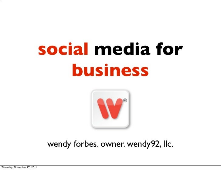 social media for                                  business                               wendy forbes. owner. wendy92, llc...