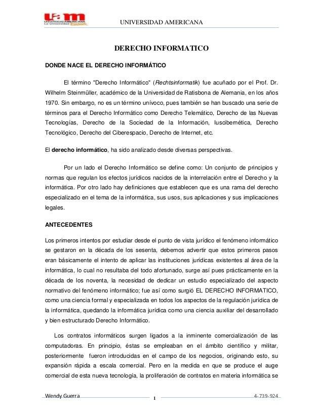 """UNIVERSIDAD AMERICANA                           DERECHO INFORMATICODONDE NACE EL DERECHO INFORMÁTICO       El término """"Der..."""