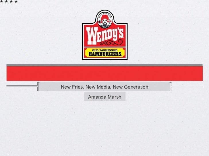 <ul><li>New Fries, New Media, New Generation </li></ul>Amanda Marsh