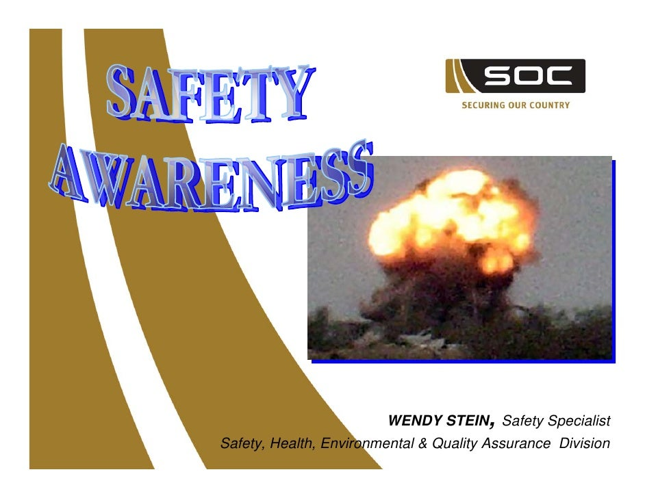 WENDY STEIN, Safety Specialist Safety, Health, Environmental & Quality Assurance Division