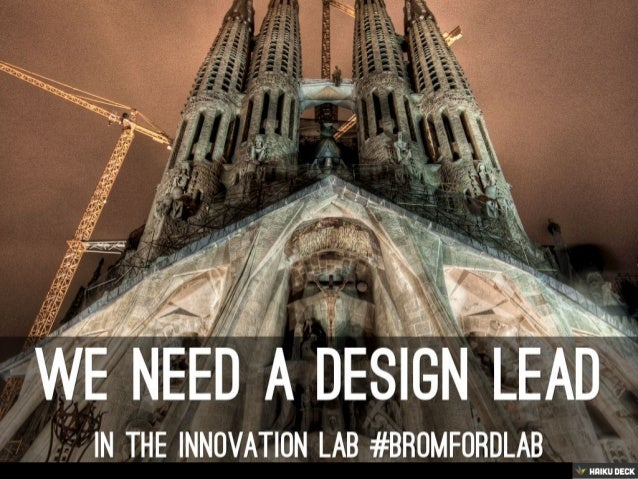 Design Lead #bromfordlab