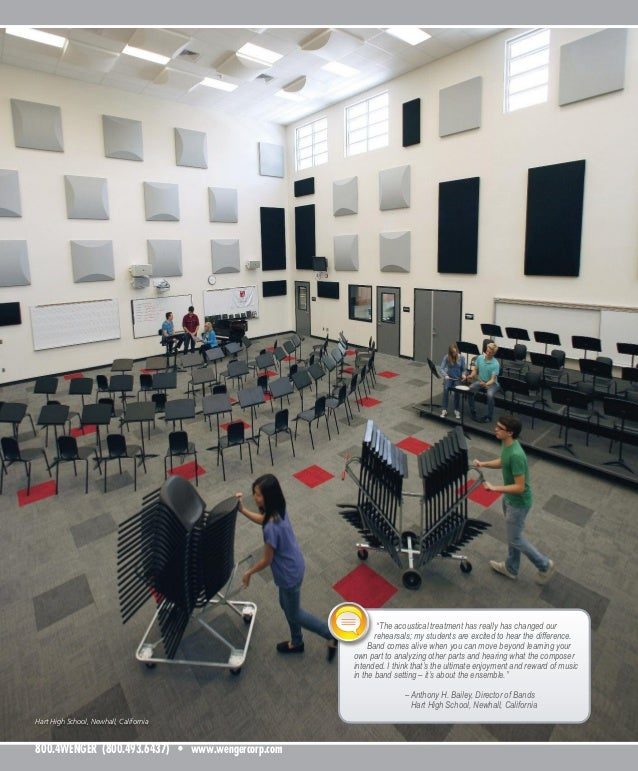 """Hart High School, Newhall, California 800.4WENGER (800.493.6437) • www.wengercorp.com """"The acoustical treatment has really..."""
