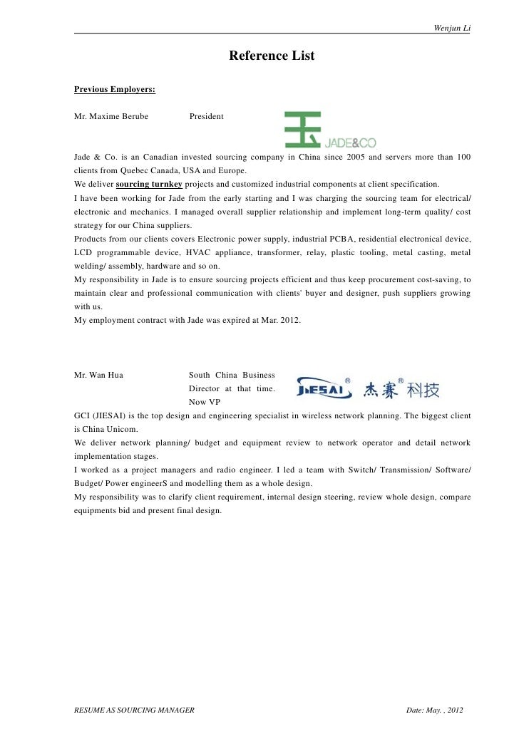Wenjun Li                                           Reference ListPrevious Employers:Mr. Maxime Berube              Presid...