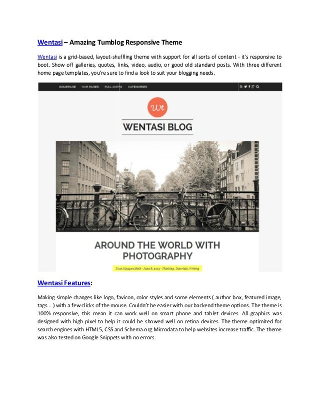 Wentasi – Amazing Tumblog Responsive Theme Wentasi is a grid-based, layout-shuffling theme with support for all sorts of c...
