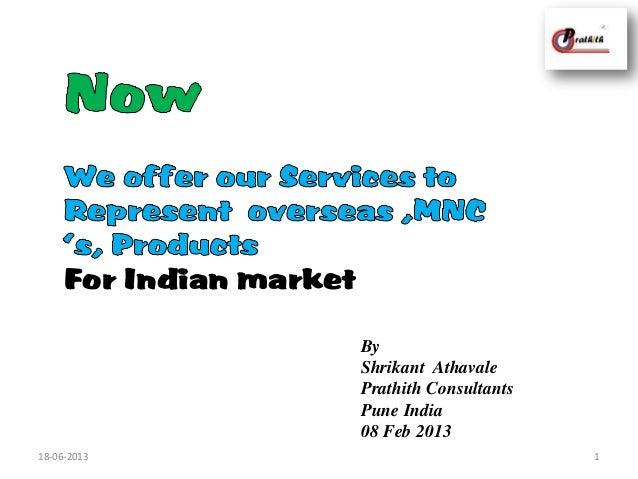 ByShrikant AthavalePrathith ConsultantsPune India08 Feb 2013118-06-2013For Indian market