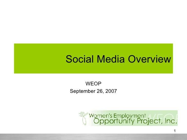 Social Media Overview WEOP September 26, 2007