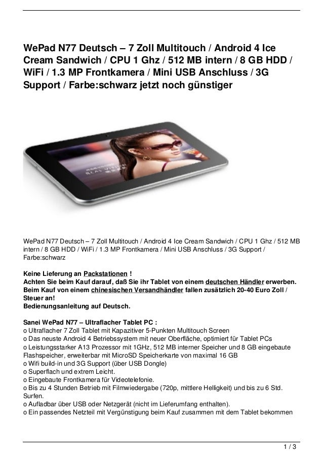 WePad N77 Deutsch – 7 Zoll Multitouch / Android 4 IceCream Sandwich / CPU 1 Ghz / 512 MB intern / 8 GB HDD /WiFi / 1.3 MP ...