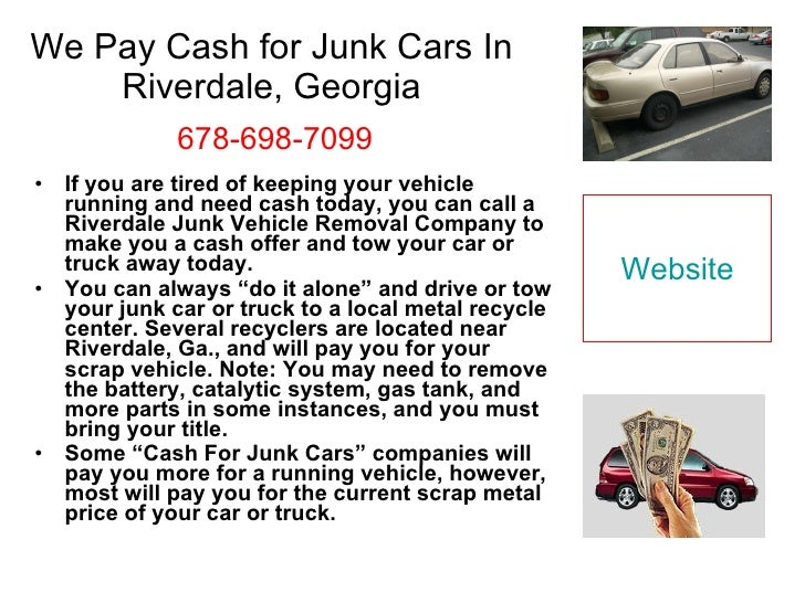 we pay cash for junk cars in riverdale ga 678 698 7099. Black Bedroom Furniture Sets. Home Design Ideas