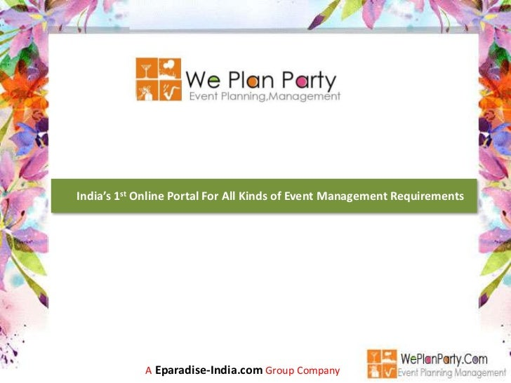 India's 1st Online Portal For All Kinds of Event Management Requirements            A Eparadise-India.com Group Company
