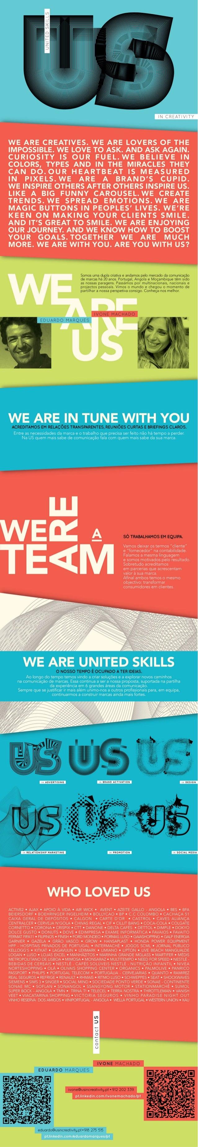 We Present US