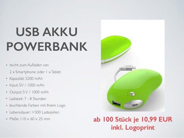 USB AKKU  POWERBANK  • reicht zum Aufladen von  2 x Smartphone oder 1 x Tablet  • Kapazität: 5200 mAh  • Input: 5V / 1000 ...