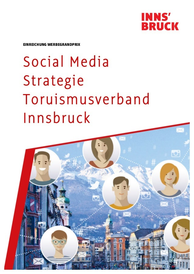EINREICHUNG WERBEGRANDPRIX Social Media Strategie Toruismusverband Innsbruck