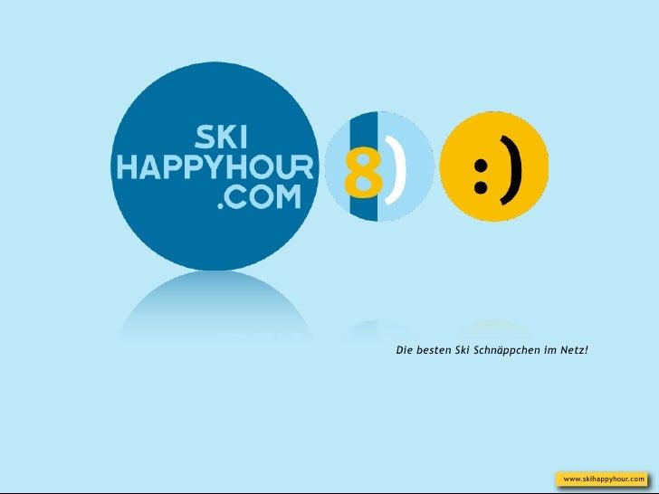 Die besten Ski Schnäppchen im Netz!                              www.skihappyhour.com