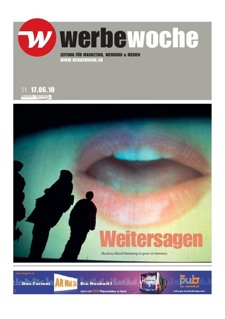 werbewoche                      ZEITUNG FÜR MARKETING, WERBUNG & MEDIEN                      WWW.WERBEWOCHE.CH        11 1...
