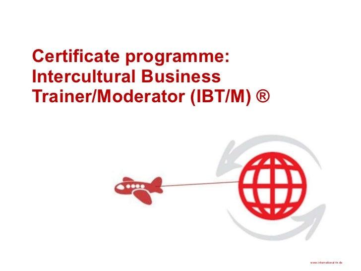 Certificate programme:  Intercultural Business Trainer/Moderator (IBT/M) ®