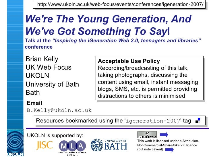 """We're The Young Generation, And We've Got Something To Say ! Talk at the  """"Inspiring the iGeneration Web 2.0, teenagers an..."""