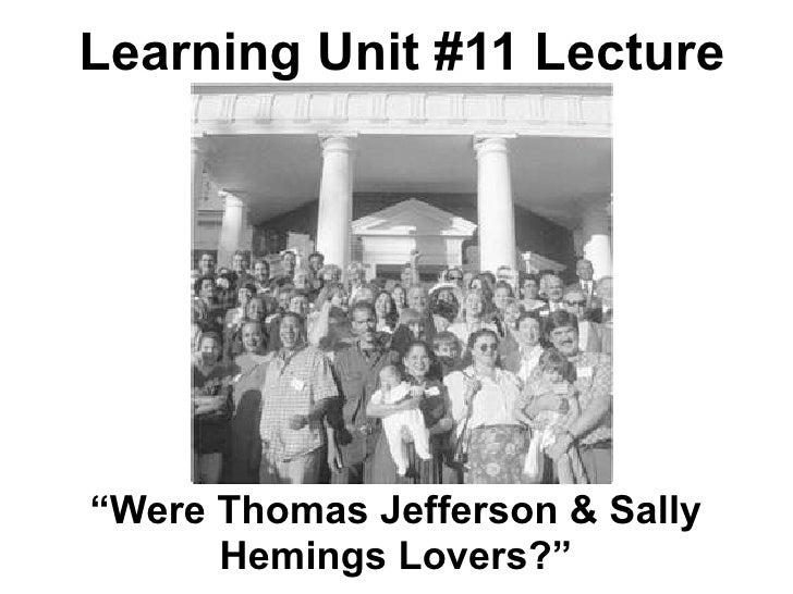 HIS 2213 LU11 Were Thomas Jefferson and Sally Hemings Lovers?