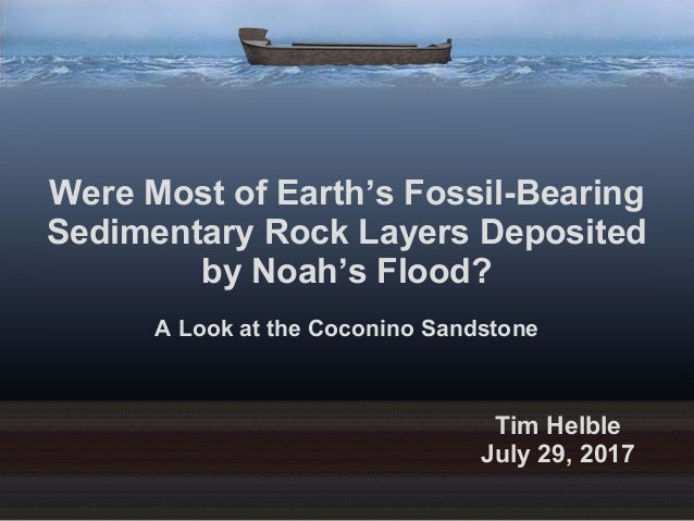 Were Most of Earth's Fossil-Bearing Sedimentary Rock Layers Deposited by Noah's Flood? A Look at the Coconino Sandstone Ti...