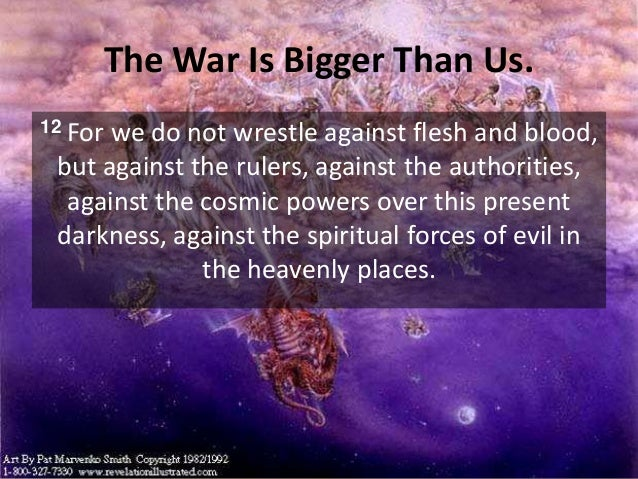 Image result for we war not against flesh and blood