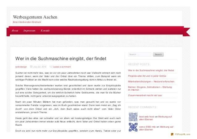 Wer in die Suchmaschine eingibt, der findet web design July 22, 2013 Leave a comment Suchen ist nicht mehr das, was es vor...