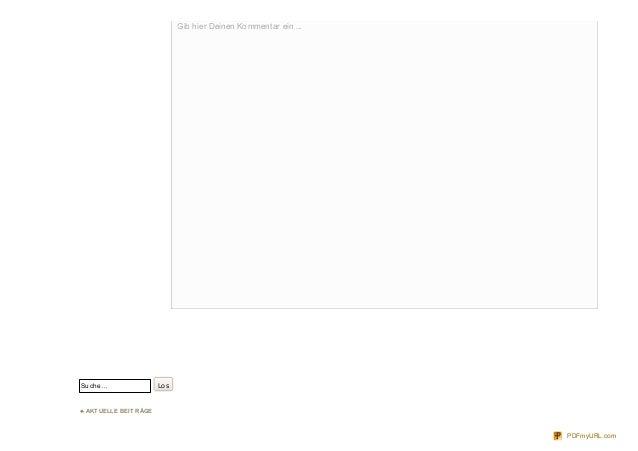 Suche… Los ♣ AKT UELLE BEIT RÄGE Gib hier Deinen Kommentar ein ...Gib hier Deinen Kommentar ein ... PDFmyURL.com