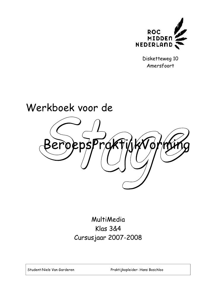 Disketteweg 10                                                       Amersfoort     Werkboek voor de           BeroepsPrak...