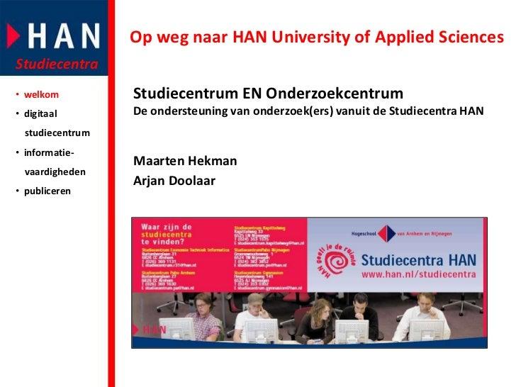 Op weg naar HAN University of Applied Sciences