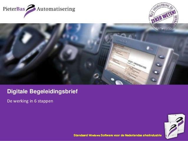 Digitale BegeleidingsbriefDe werking in 6 stappen                          Standaard Windows Software voor de Nederlandse ...