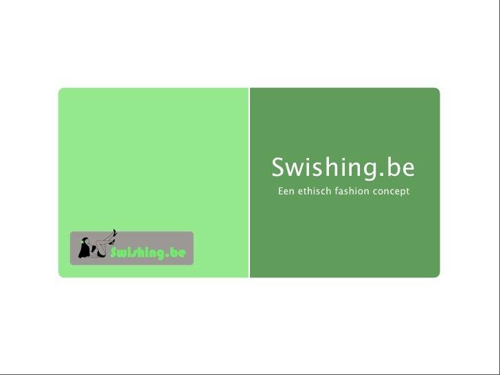 Swishing.be Een ethisch fashion concept