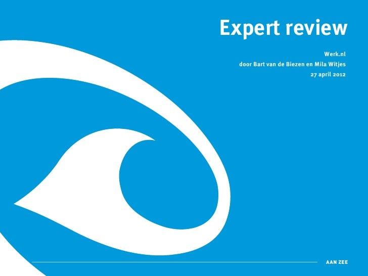 Expert review                                Werk.nl  door Bart van de Biezen en Mila Witjes                           27 ...