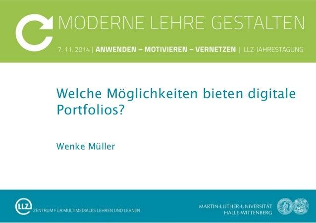 Wenke Müller Welche Möglichkeiten bieten digitale Portfolios?