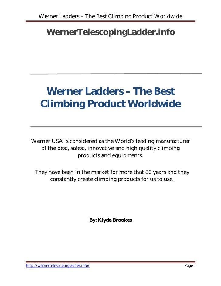 Werner Ladders – The Best Climbing Product Worldwide             WernerTelescopingLadder.info              Werner Ladders ...