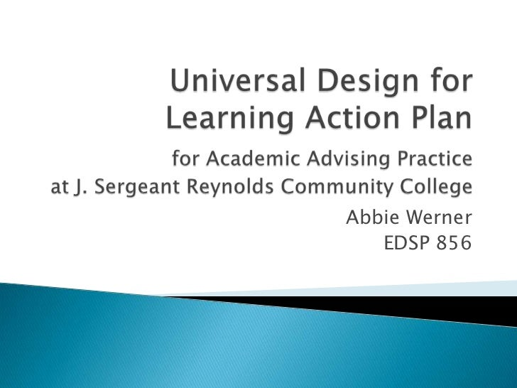 Universal Design for Learning Action Planfor Academic Advising Practice at J. Sergeant Reynolds Community College<br />Abb...
