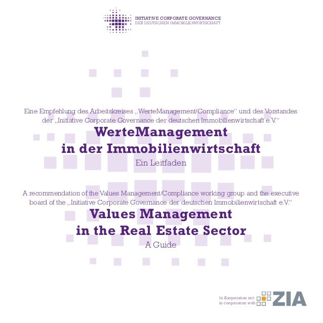 """INITIATIVE CORPORATE GOVERNANCE DER DEUTSCHEN IMMOBILIENWIRTSCHAFT Eine Empfehlung des Arbeitskreises """"WerteManagement/Com..."""