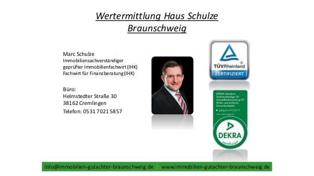 Wertermittlung Haus Schulze Braunschweig Marc Schulze Immobiliensachverständiger geprüfter Immobilienfachwirt(IHK) Fachwir...